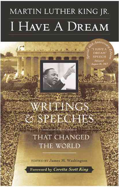 I Have a Dream By King, Martin Luther, Jr./ Washington, James Melvin (EDT)