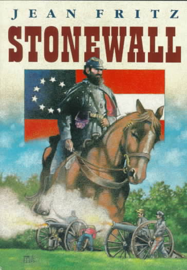 Stonewall By Fritz, Jean/ Gammell, Stephen (ILT)