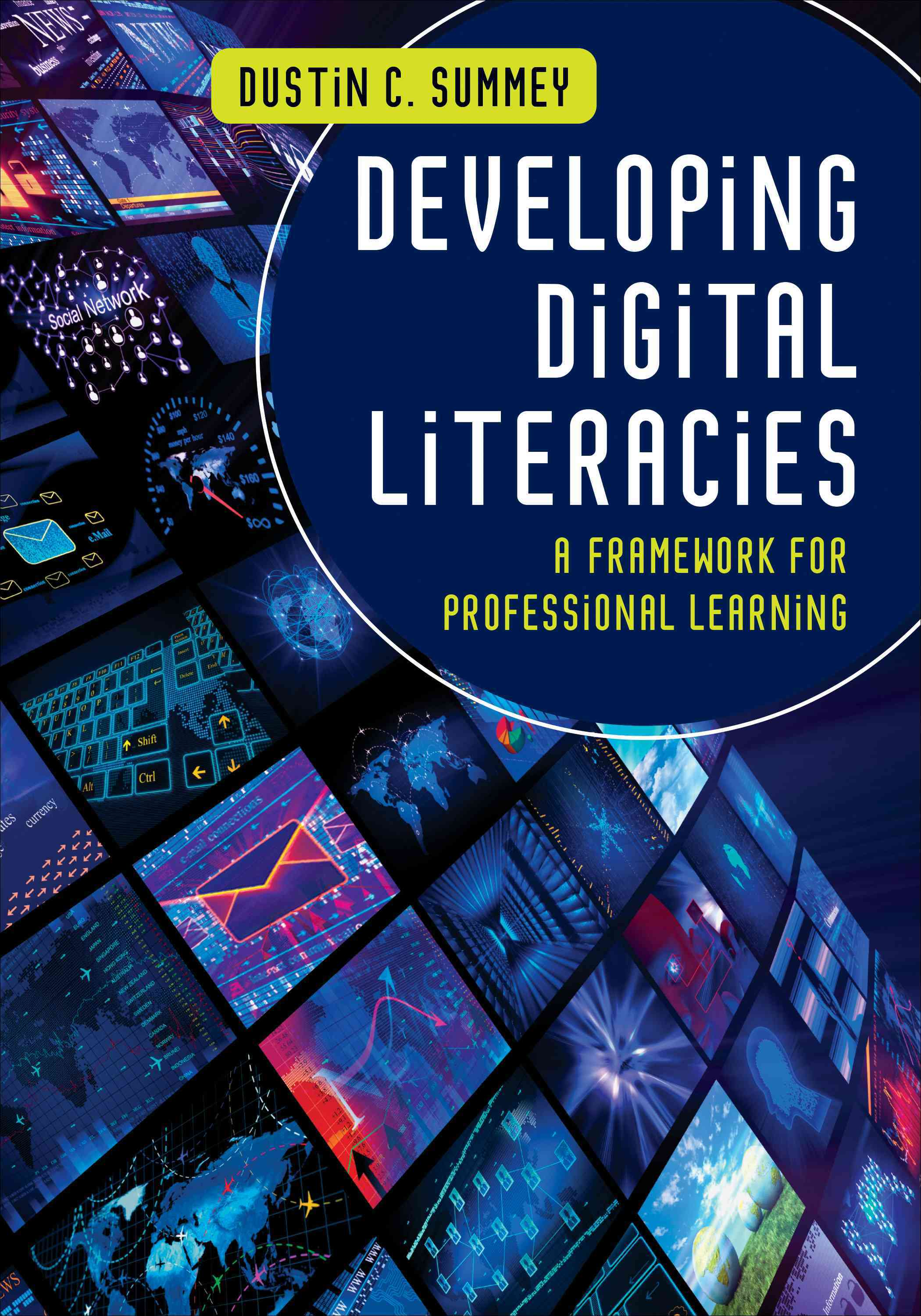Developing Digital Literacies By Summey, Dustin C.