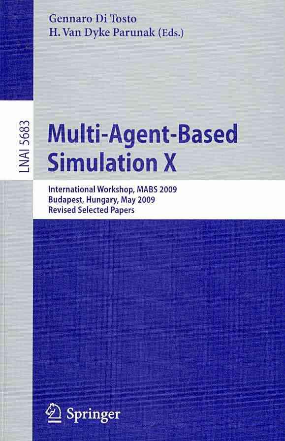 Multi-Agent-Based Simulation X By Di Tosto, Gennaro (EDT)/ Parunak, H. Van Dyke (EDT)